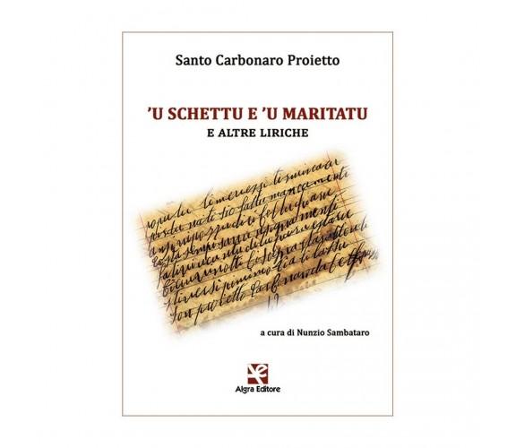 'U schettu e 'u maritatu e altre liriche di Nunzio Sambataro, Santo Carbonaro