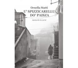 'U spizzicarellu do' paisza di Ornella Statti,  2016,  Youcanprint