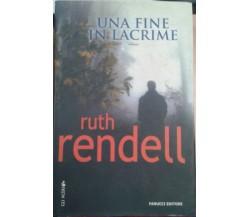 UNA FINE IN LACRIME - RUTH RENDELL - FANUCCI - 2006 - M