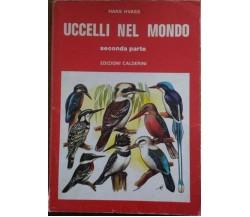 Uccelli nel mondo (seconda parte) - Hans Havass,  1975,  Edizioni Calderini
