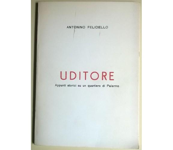Uditore Appunti storici su un quartiere di Palermo - A. Feliciello - '70/'80 - L
