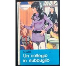 Un collegio in subbuglio- C. Galli,  1972,  Malipiero - P