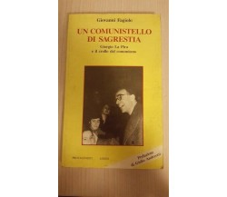 Un comunistello in sacrestia - Giovanni Fagiolo,  1990,  Logos ER