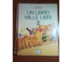 Un libro mille libri 2 - F. Lodesani , M. Zocchi - Mondadori - 1992 - M