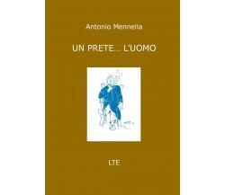 Un prete... l'uomo di Antonio Mennella,  2020,  Youcanprint