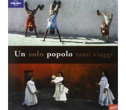 Un solo popolo, tanti viaggi  di Aa.vv.,  2005,  Edt