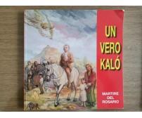 Un vero kalò - Don M. Riboldi - 2006 - AR