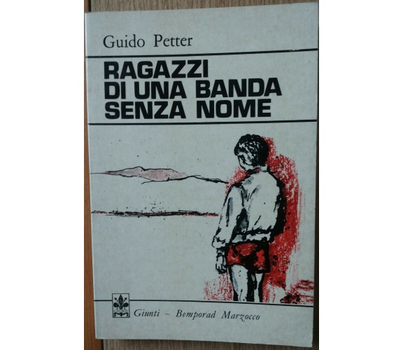Una banda senza nome - Petter - Giunti Bemporad Marzocco,1974 - R