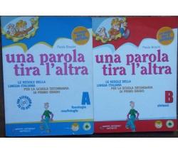 Una parola tira l'altra Vol. AeB - Paola Brasini - Raffaello,2010 - R