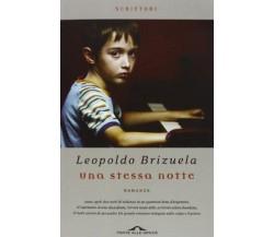 Una stessa notte - Leopoldo Brizuela - Ponte alle Grazie,2013 - A