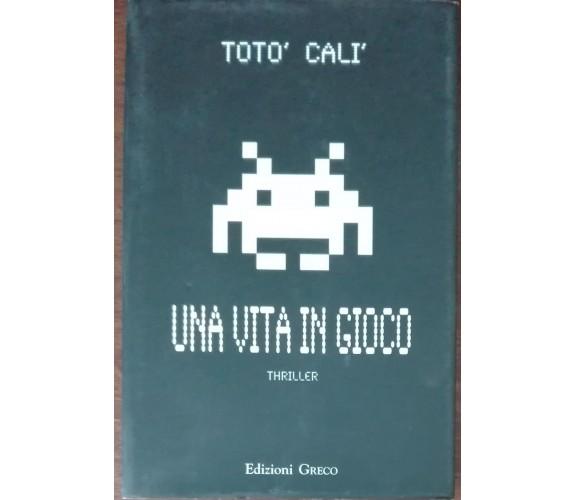 Una vita in gioco - Totò Calì - Greco, 2012 - A