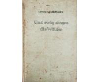 Und ewig singen die Walder von Trygve Gulbranssen,  1935,  Lange, Muller - ER