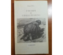 Unicorni e Cavalli di legno - Franco Perco - Il sestante - 1990 - M