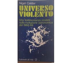 Universo violento di Nigel Calder, 1971, Feltrinelli