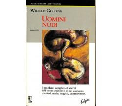 Uomini nudi -  William Golding,  1991 (1° Edizione Edgar),  Edgar Edizioni