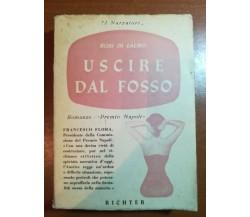 Uscire dal fosso - Rosi di Lauro - Richter - 1952 - M
