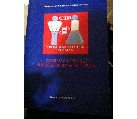 V congress on university and biotechnology innovation - Aa.vv. - 1994 - lo