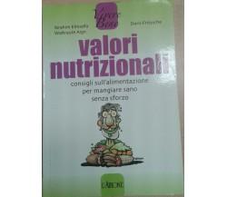 VALORI NUTRIZIONALI - ELMADFA/AIGN/FRITZSCHE - L'AIRONE - 2007 - M