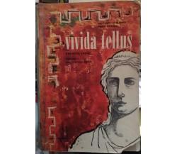 VIVIDA TELLUS. Vol. I°. Esercizi latini di La Magna - Frasca 1962  Sei
