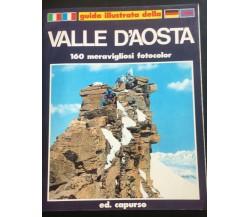 Valle d'Aosta 160 meravigliosi fotocolor- Giovanni Capurso,  1980,  Capurso - P