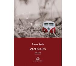 Van Blues di Franco Coda, 2021, La Torre Dei Venti