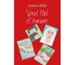 Vari tipi d'amore di Letizia Rillo,  2017,  Youcanprint