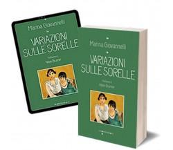 Variazioni sulle sorelle di Marina Giovannelli,  2017,  Iacobelli Editore