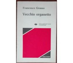 Vecchio organetto - Francesco Grasso - Cultura duemila,1994 - A
