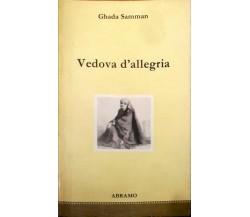 Vedova d'allegria - Ghada Samman - Abramo Edizioni -N