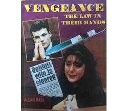 Vengeance: The law in their hands - Allan Hall (Blitz 1995) Ca