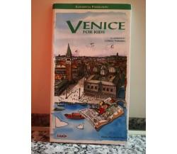 Venice for Kids di Lapis,  1999,  Palombi -F