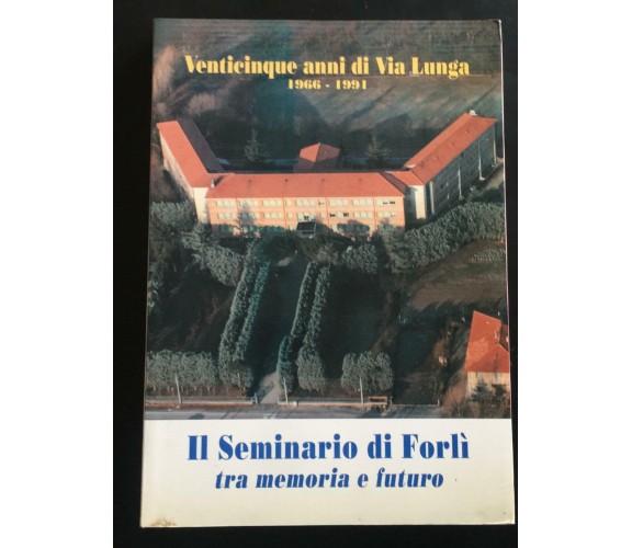 Venticinque anni di Via Lunga 1966-1991 - Dino Zattini,  1992 - P