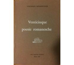 Venticinque poesie romanesche - Misserville - Arti Grafiche Minerva,1968 - R