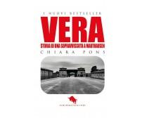 Vera. Storia di una sopravvissuta a Mauthausen di Pons Chiara,  2019,  How2
