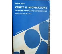 Verità e informazione - Niro - Edizioni Dedalo,2005 - R