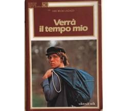 Verrà il tempo mio di Ines Belski Lagazzi, 1985, Edizioni Le Stelle