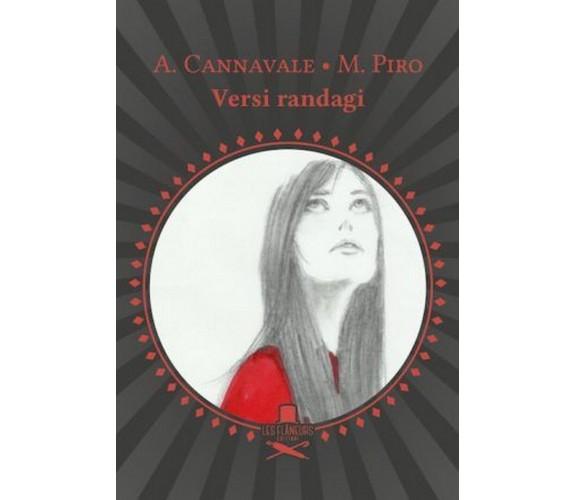 Versi randagi di Alessandro Cannavale, Miriam Piro ,  Les Flaneurs