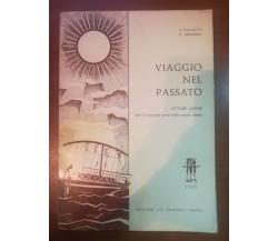 Viaggio nel passato - A. Gigliotti , B. Amitrano - Il tripode - 1965 - M