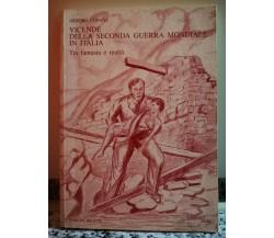 Vicende della seconda guerra mondiale in Italia tra fantasia e realtà 2002 -F