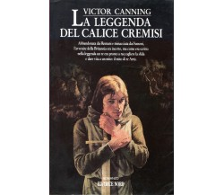 Victor Canning - LA LEGGENDA DEL CALICE CREMISI