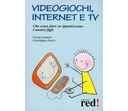 Videogiochi, Internet e tv di Nessia Laniado, Gianfilippo Pietra,  2004,  Edizio