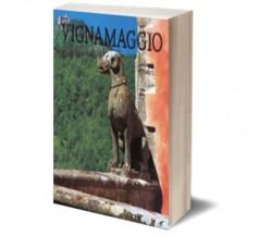 Vignamaggio di No Author Assigned To This Book,  Iacobelli Editore
