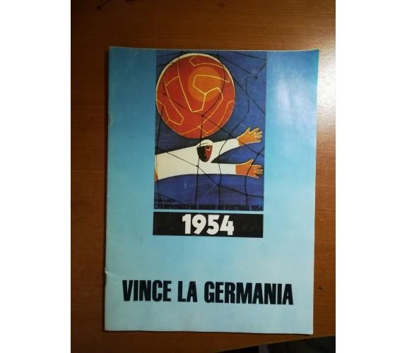 Vince la germania - AA.VV. - Juillet - 1954 - M