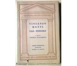 Vincenzo Monti e Ugo Foscolo - Andrea Gustarelli - Vallardi, 1951 - L