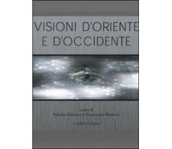 Visioni d'oriente, Sabrina Falzone, Francesco Mariotti,  2009 - ER
