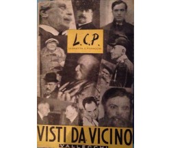 Visti da vicino - L. C. Pieraccini - Vallecchi - 1952 - MP