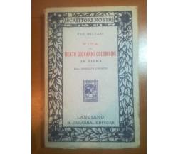 Vita del Beato Giovanni Colombini -Feo Belcari -  Carabba - 1914 - M