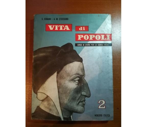 Vita di popoli 2 - S.Romano , A.M. Stocchino - Minerva Italica - 1959   - M