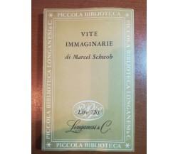 Vite immaginarie - Marcel Schwob - Longanesi & C. - 1954 - M