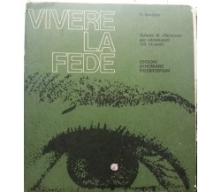 Vivere la fede - R. Berthier - Ed. Dehoniane Presbyterium - G